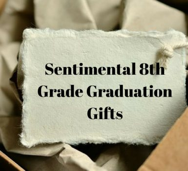 sentimental 8th grade graduation gifts