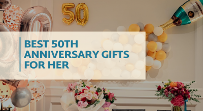 Best 50th Anniversary Gifts for Her