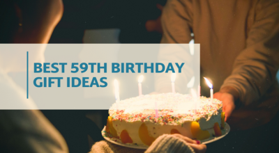 Best 59th Birthday Gift Ideas