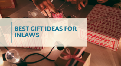 Best Gift Ideas For Inlaws